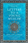 Letters to a Young Muslim - eBook
