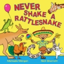Never Shake a Rattlesnake - eBook
