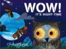 WOW! It's Night-time - Book
