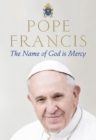 The Name of God is Mercy - Book