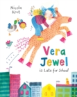 Vera Jewel is Late for School - Book