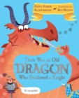 There Was An Old Dragon Who Swallowed A Knight - eBook