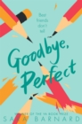 Goodbye, Perfect - eBook