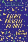 Fierce Fragile Hearts - Book