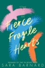 Fierce Fragile Hearts - eBook