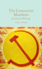 The Communist Manifesto & Selected Writings - Book