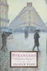 Strangers : Homosexual Love in the Nineteenth Century - eBook