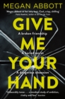 Give Me Your Hand - eBook