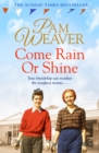 Come Rain or Shine - Book