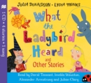 What the Ladybird Heard and Other Stories CD - Book