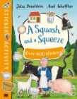 A Squash and a Squeeze Sticker Book - Book
