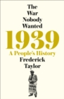 1939 : A People's History - Book