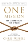 One Mission : How Leaders Build A Team Of Teams - eBook