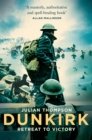 Dunkirk : Retreat to Victory - Book
