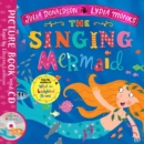 The Singing Mermaid : Book and CD Pack - Book