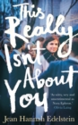 This Really Isn't About You - Book