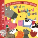What the Ladybird Heard : Book and CD Pack - Book