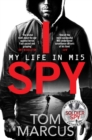 I Spy : My Life in MI5 - Book