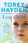 Lost Child : The True Story of a Girl who Couldn't Ask for Help - Book