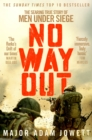 No Way Out : The Searing True Story of Men Under Siege - eBook