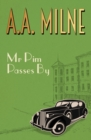 Mr Pim Passes By - eBook
