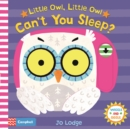 Little Owl, Little Owl Can't You Sleep? - Book