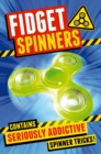 Fidget Spinners : Brilliant Tricks, Tips and Hacks - eBook