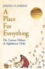 A Place For Everything : The Curious History of Alphabetical Order - Book