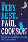 The Very Best of Paul Cookson : Let No One Steal Your Dreams and Other Poems - Book