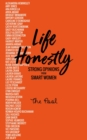 Life Honestly : Strong Opinions from Smart Women - Book