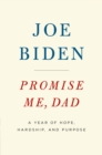 Promise Me, Dad : A Year of Hope, Hardship, and Purpose - Book