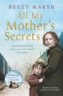 All My Mother's Secrets : A Powerful True Story of Love, Loss and a Family Torn Apart - Book