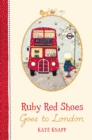 Ruby Red Shoes Goes To London - Book
