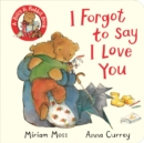 I Forgot to Say I Love You - Book