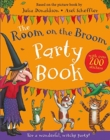 The Room on the Broom Party Book - Book