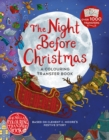 The Night Before Christmas: A Colouring Transfer Book - Book