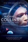 Carrying the Fire : An Astronaut's Journeys - eBook