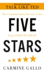 Five Stars : The Communication Secrets to Get From Good to Great - eBook