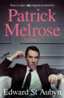 Patrick Melrose Volume 1 : Never Mind, Bad News and Some Hope - Book