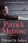 Patrick Melrose Volume 2 : Mother's Milk and At Last - eBook