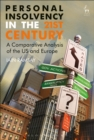 Personal Insolvency in the 21st Century : A Comparative Analysis of the US and Europe - eBook