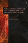 Human Rights in the UK and the Influence of Foreign Jurisprudence - Book