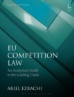 EU Competition Law : An Analytical Guide to the Leading Cases - eBook