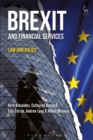 Brexit and Financial Services : Law and Policy - Book