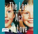 The Last Act of Love - Book