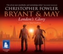 Bryant & May - London's Glory - Book