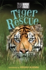 Born Free: Tiger Rescue : A True Story - Book