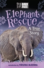 Born Free: Elephant Rescue : A True Story - Book