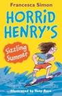 Horrid Henry's Sizzling Summer - eBook