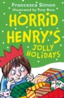 Horrid Henry's Jolly Holidays - eBook